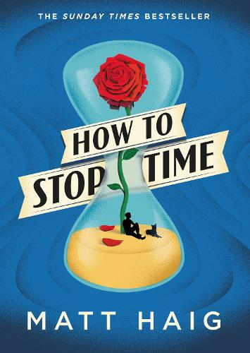 How to Stop Time (Hardback)
