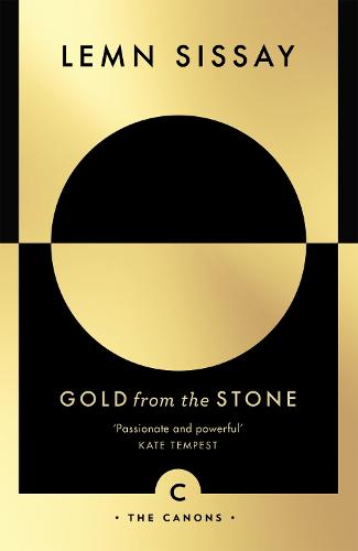 Gold from the Stone: New and Selected Poems - Canons (Paperback)