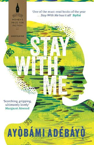 Stay With Me by Ayobami Adebayo | Waterstones