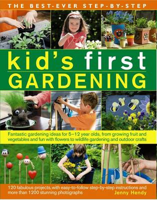 Best Ever Step-by-step Kid's First Gardening (Paperback)