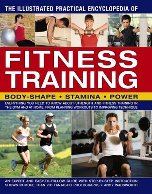 Illustrated Practical Encyclopedia of Fitness Training (Paperback)