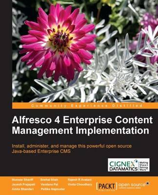 Alfresco 4 Enterprise Content Management Implementation (Paperback)