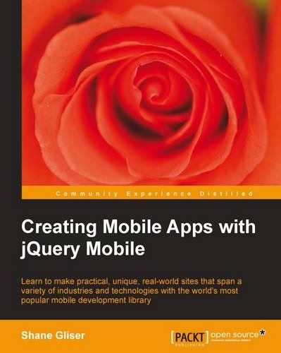 Creating Mobile Apps with jQuery Mobile (Paperback)