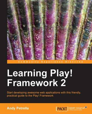 Learning Play! Framework 2 (Paperback)