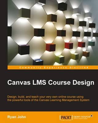 Canvas LMS Course Design (Paperback)