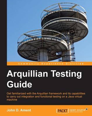 Arquillian Testing Guide (Paperback)