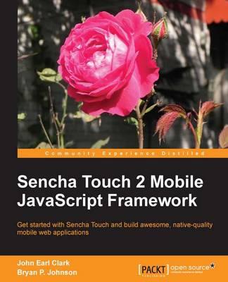 Sencha Touch 2 Mobile JavaScript Framework (Paperback)