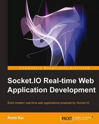 Socket.io Real-time Web Application Development (Paperback)