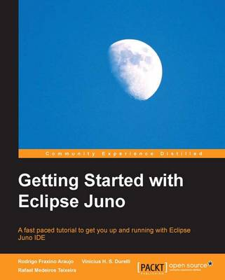 Getting Started with Eclipse Juno (Paperback)