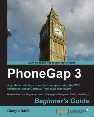 PhoneGap 3 Beginner's Guide (Paperback)