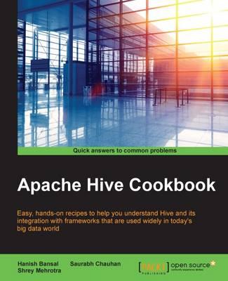 Apache Hive Cookbook (Paperback)