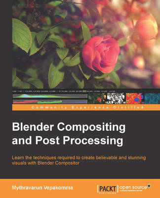 Blender Compositing and Post Processing (Paperback)