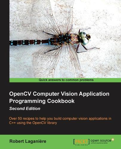 OpenCV Computer Vision Application Programming Cookbook (Paperback)