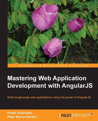 Mastering Web Application Development with AngularJS (Paperback)