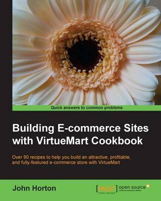 Building E-commerce Sites with VirtueMart Cookbook (Paperback)