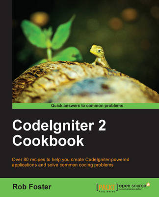 CodeIgniter 2 Cookbook (Paperback)