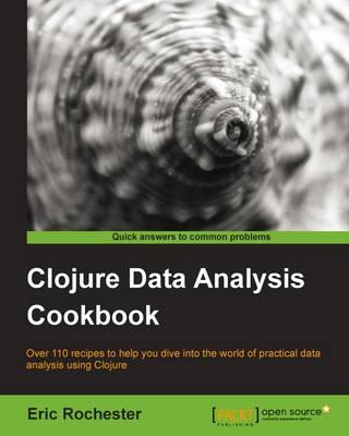 Clojure Data Analysis Cookbook (Paperback)