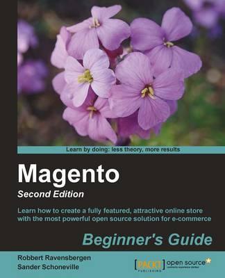 Magento : Beginner's Guide - (Paperback)
