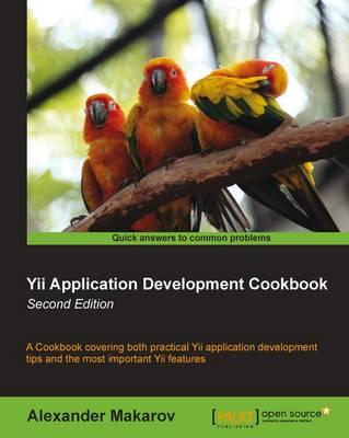 Yii Application Development Cookbook - (Paperback)