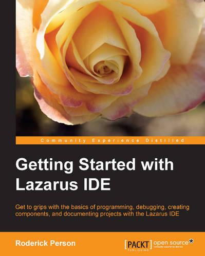 Getting Started with the Lazarus IDE (Paperback)