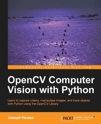 OpenCV Computer Vision with Python (Paperback)