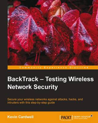 BackTrack - Testing Wireless Network Security (Paperback)
