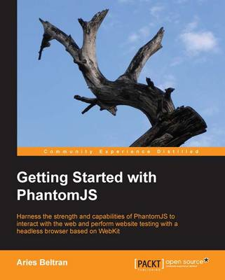 Getting Started with PhantomJS (Paperback)