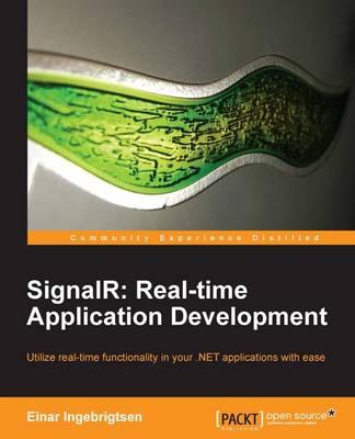 SignalR: Real-time Application Development (Paperback)