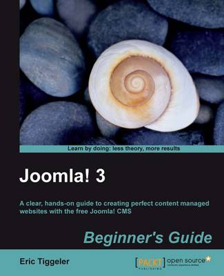 Joomla! 3 Beginner's Guide (Paperback)
