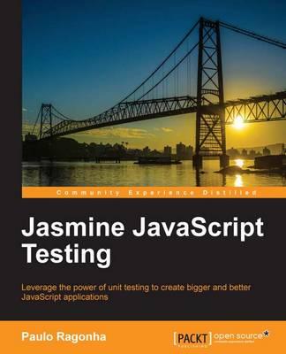 Jasmine JavaScript Testing (Paperback)