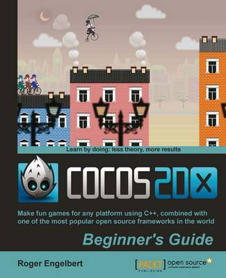 Cocos2d-x by Example Beginner's Guide (Paperback)