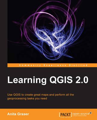 Learning QGIS 2.0 (Paperback)