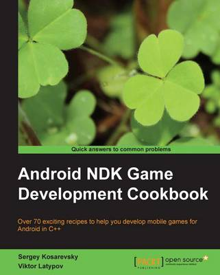 Android NDK Game Development Cookbook (Paperback)