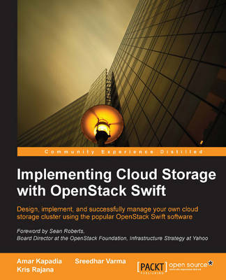 Implementing Cloud Storage with OpenStack Swift (Paperback)