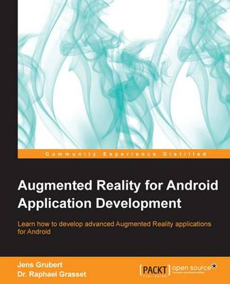 Augmented Reality for Android Application Development (Paperback)