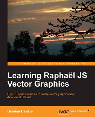 Learning Raphael JS Vector Graphics (Paperback)