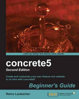 concrete5: Beginner's Guide - (Paperback)