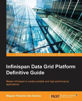 Infinispan Data Grid Platform Definitive Guide (Paperback)