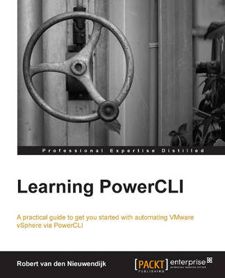 Learning PowerCLI (Paperback)