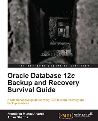 Oracle Database 12c Backup and Recovery Survival Guide (Paperback)