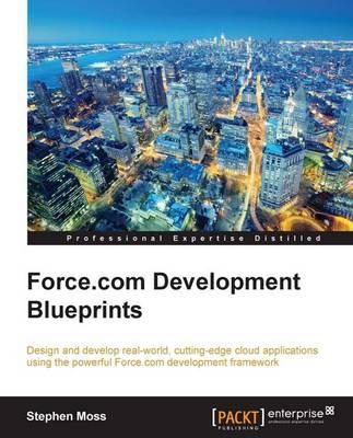 Force.com Development Blueprints (Paperback)
