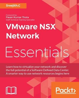 VMware NSX Network Essentials (Paperback)