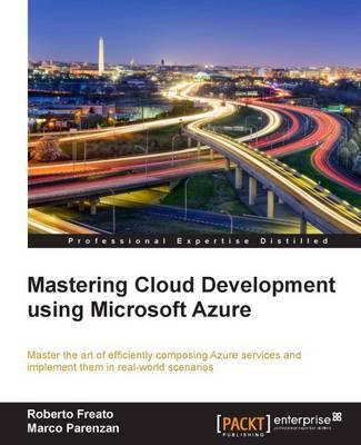 Mastering Cloud Development using Microsoft Azure (Paperback)