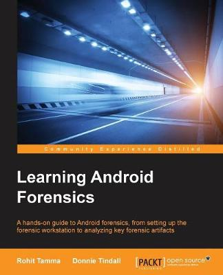 Learning Android Forensics (Paperback)