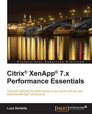 Citrix (R) XenApp (R) 7.x Performance Essentials (Paperback)