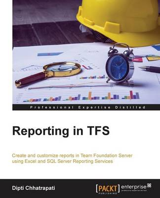Reporting in TFS (Paperback)