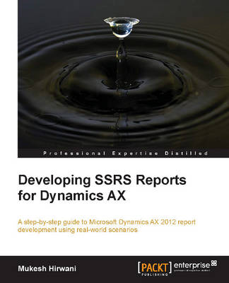 Developing SSRS Reports for Dynamics AX (Paperback)
