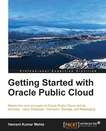 Getting Started with Oracle Public Cloud (Paperback)