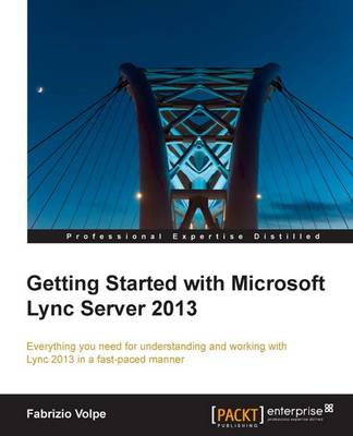 Getting Started with Microsoft Lync Server 2013 (Paperback)