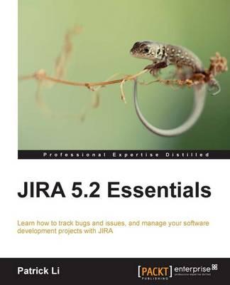 JIRA 5.2 Essentials (Paperback)